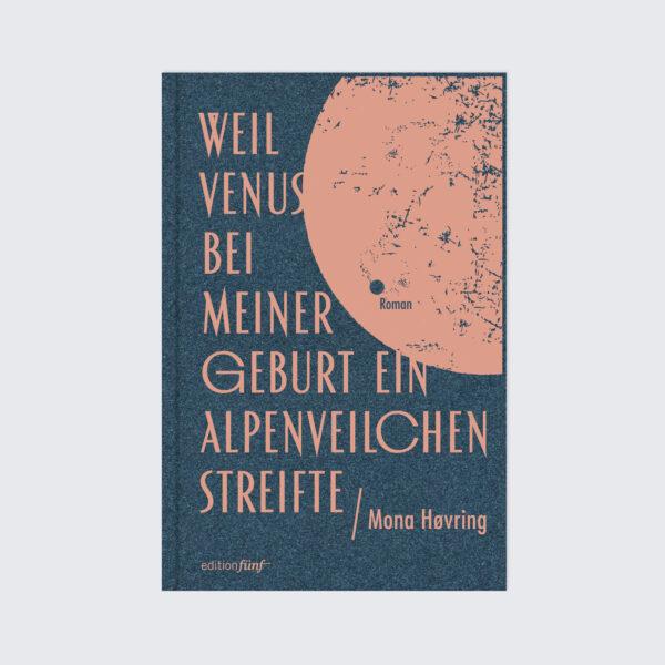 Mona Høvring Weil Venus bei meiner Geburt ein Alpenveilchen streifte